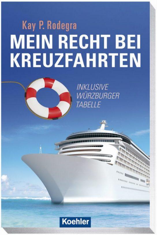 Titel Buch Kay Rodrega Recht bei Kreuzfahrten
