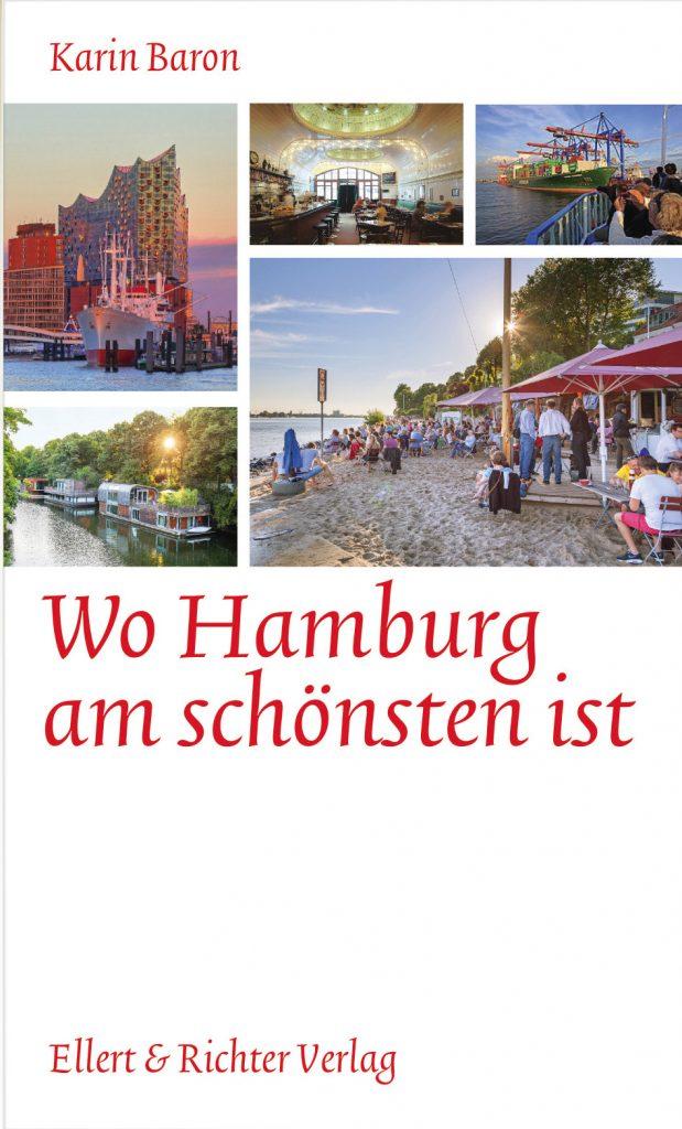 Wo Hamburg am schönsten ist von Karin Baron