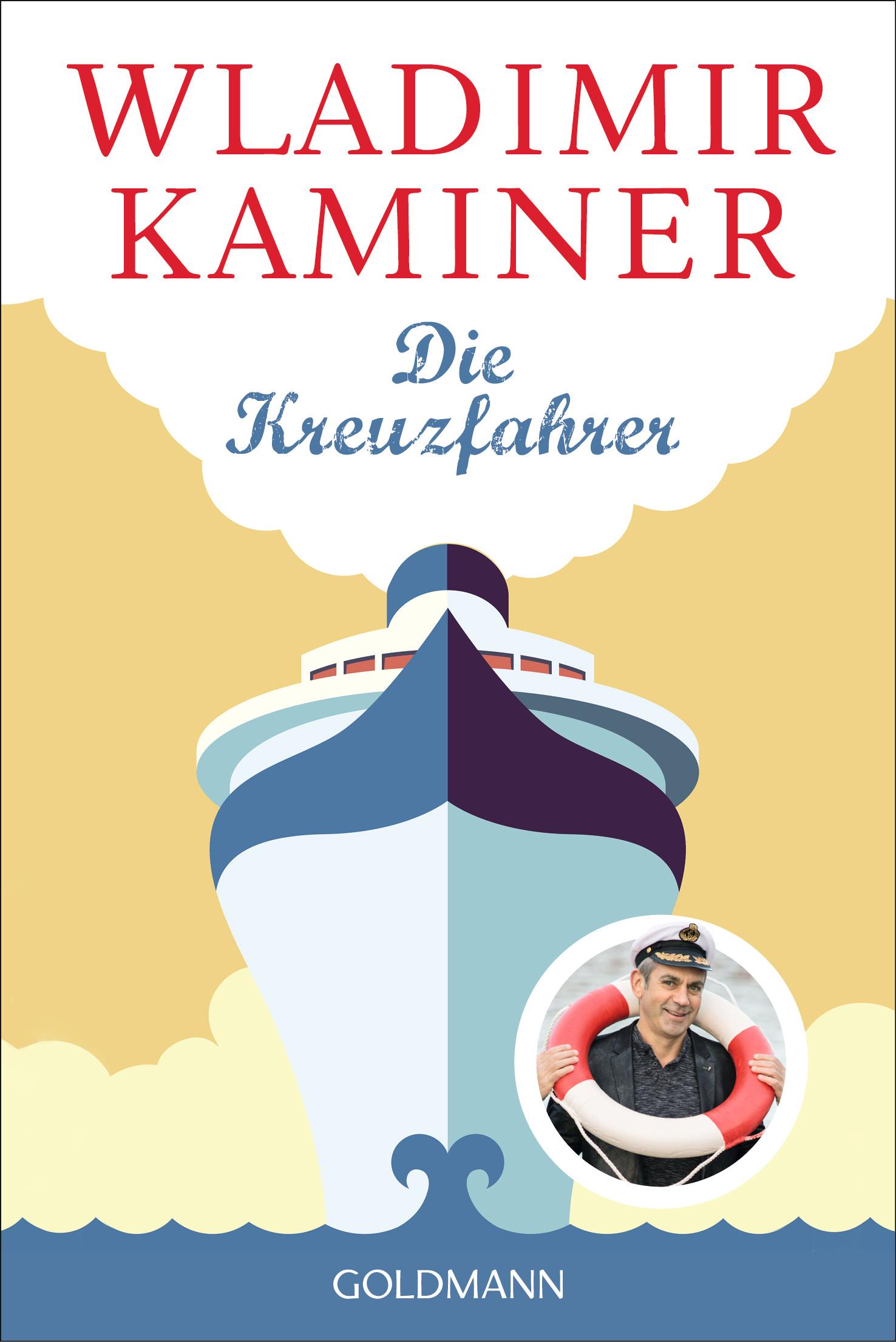 """Buchrezension von """"Die Kreuzfahrer"""" von Wladimir Kaminer aus dem Verlag Wunderraum. Gerade auf einer Kreuzfahrt wird es ein Genuss"""