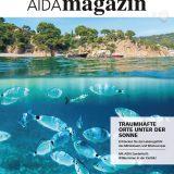 """Das AIDA-Magazin widmet sich in seiner neuen Ausgabe dem Lebensgefühl des Mittelmeers und Westeuropas unter dem Titel """"Traumhafte Orte unter der Sonne"""""""