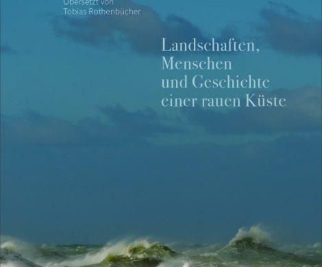 Buchbesprechung / Rezension: Die Nordsee. Landschaften, Menschen und Geschichte einer rauen Küstevon Tom Blass aus dem mare Verlag