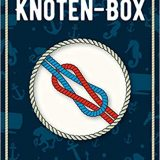 Rezension Die Knoten-Box aus dem DeliusKlasing verlag, Schmuckbox mit 28-seitigem Booklet sowie zwei Seilen und einem Ring, Seemannsknoten zum Üben