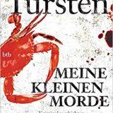 Buchrezension: Meine kleinen Morde, eine Krimi-Kurzgeschichten-Sammlung mit dreizehn Kurzkrimis der schwedischen Autorin Helene Tursten (Irene Huss).