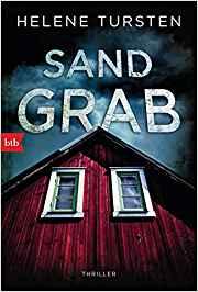 Rezension Buch Sandgrab von Helene Tursten, btb Verlag, gute Krimiunterhaltung mit klasse herausgearbeiteten Charakteren und überzeugender Geschichte