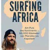 Rezension Buch Surfing Africa Carlo Drechsel, sprachlich gelungene Erlebnisse aus einer Welt, von der die meisten noch nicht einmal gehört haben.