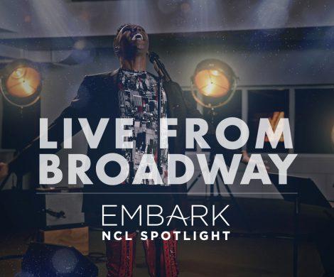 Kostenlose Ausschnitte aus Broadwayshows bringt Norwegian Cruise Line (NCL) ab dem 18. Dezember auf www.ncl.com/embark