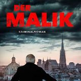 """Rezension / Buchkritik """"Der Malik"""" von Bernhard Kreutner aus dem Benevento-Verlag, tolle Mischung aus Spannung, Philosophie und Humor."""