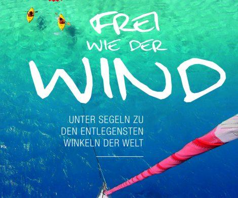 Frei wie der Wind von den Seenomaden Doris Renoldner und Wolfgang Slanec