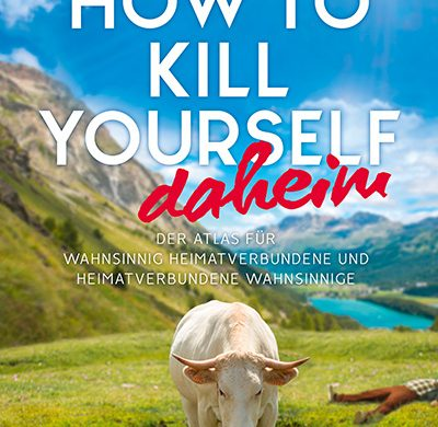 "Rezension Buch ""How to kill yourself daheim"" von Markus lensweg aus dem Conbook Verlag. Kurzweilig, salopp und tiefschwarzem Humor."