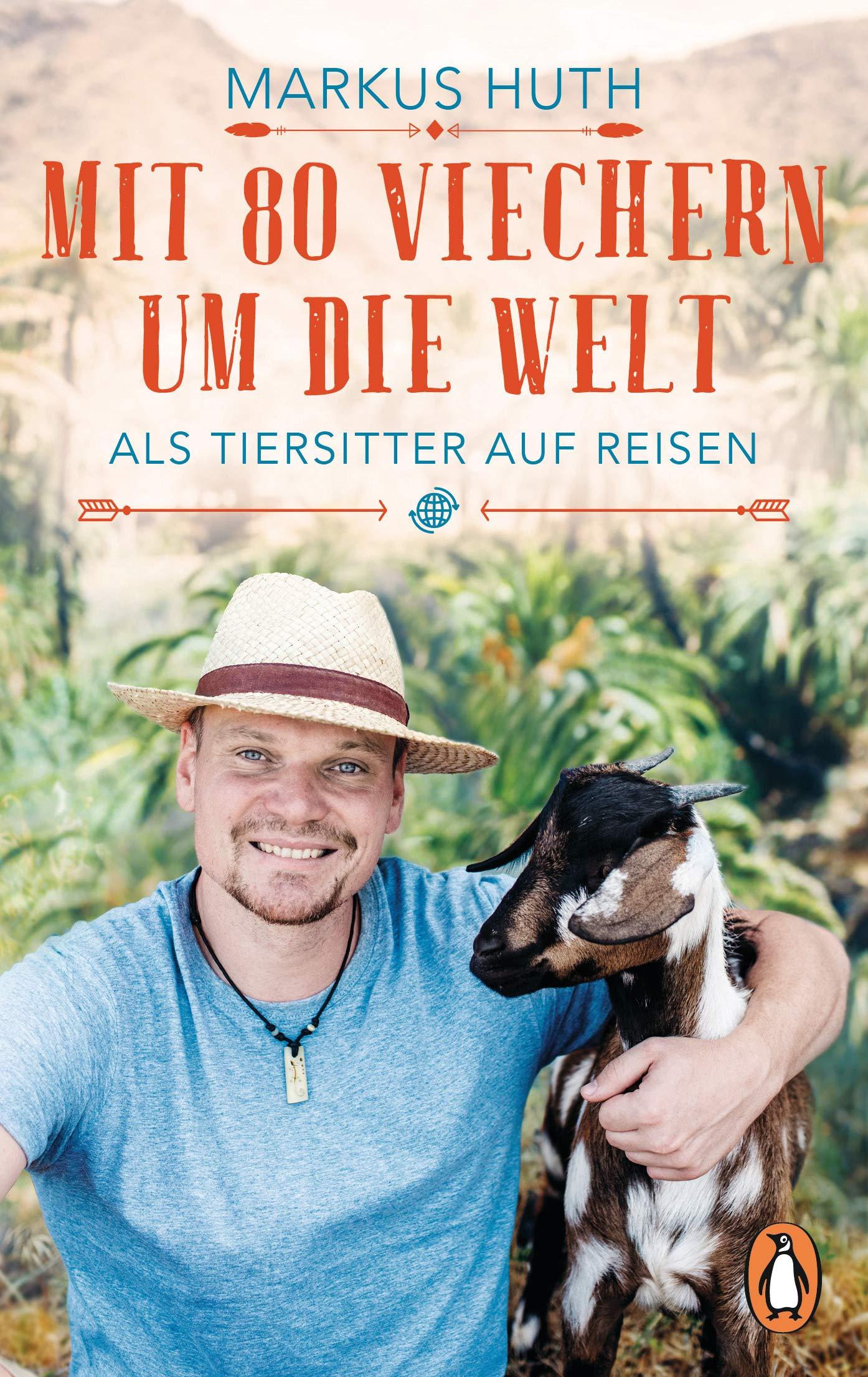 """Rezension Buch von """"Mit 80 Viechern um die Welt"""" von Markus Huth aus dem Penguin Verlag, ein Mix aus Reisebericht und Tierbuch, empfehlenswert"""