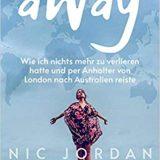 """Buchkritik / Rezension """"aWay"""" von Nic Jordan, Conbookverlag, zeigt auf mitreißende, Weise, dass alles möglich ist, wenn man es nur möchte."""