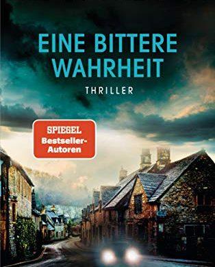 """Rezension """"Eine bittere Wahrheit"""" von Nicci French, Thriller aus dem C. Bertelsmann Verlag. Dieser Krimi kommt langsam, aber dann gewaltig."""