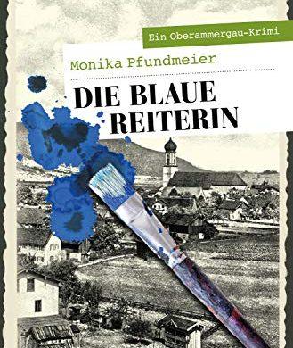 """Buchbesprechung / Rezension Krimi """"Die Blaue Reiterin"""" von Monika Pfundmeier, Benevento Verlag, sehr unterhaltsam, mit viel Lokalkolorit"""