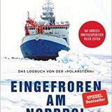 """Kritik / Rezension Buch """"Eingefroren am Nordpol"""", Markus Rex, C. Bertelsmann Verlag. Grandioser Expeditions-Bericht - spannend wie die Reise!"""