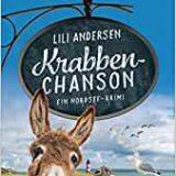Buchkritik / Rezension Krabbenchanson von Lili Andersen, Heyne Verlag. Ideal für Pellworm-Freunde oder als Vorbereitung auf einen -Pellworm-Urlaub.