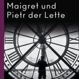 Rezension / Buchkritik Maigret und Pietr der Lette von Georges Simenon aus dem Atlantik Verlag. Erstlingsroman der Maigret-Reihe